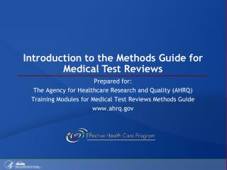 Introduction to the Methods Guide for Medical Test Reviews