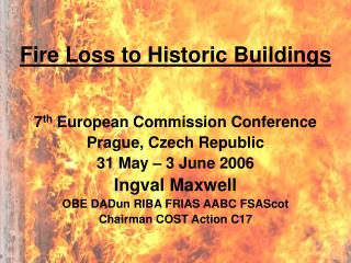 Fire Loss to Historic Buildings
