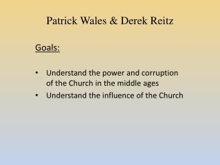 Patrick Wales & Derek Reitz