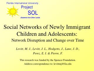 Social Networks of Newly Immigrant Children and Adolescents: