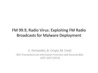 FM 99.9,  Radio Virus: Exploiting FM Radio Broadcasts for Malware  Deployment