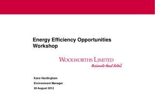 Energy Efficiency Opportunities Workshop