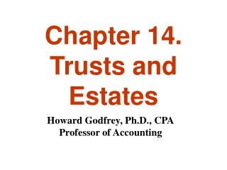 Chapter 14. Trusts and Estates