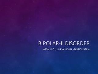 Bipolar-II  Disorder