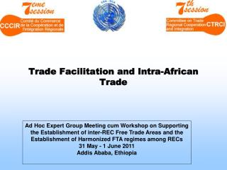 Trade  Facilitation and Intra-African Trade