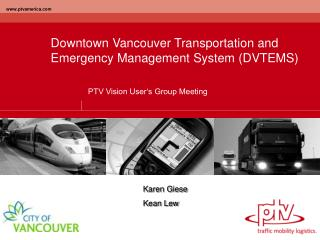 Downtown Vancouver Transportation and Emergency Management System DVTEMS