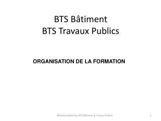 BTS Bâtiment BTS Travaux Publics
