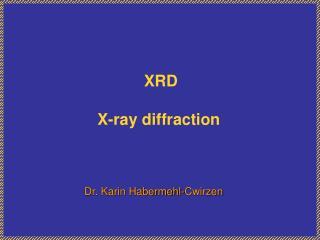 XRD X-ray diffraction