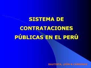 SISTEMA DE CONTRATACIONES  PÚBLICAS  EN EL PERÚ