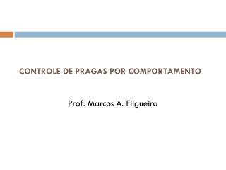 CONTROLE DE PRAGAS POR COMPORTAMENTO