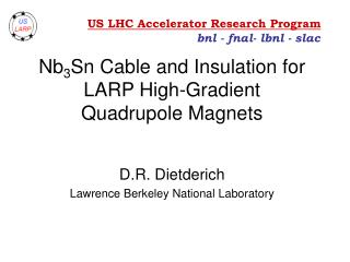 Nb 3 Sn Cable and Insulation for LARP High-Gradient  Quadrupole Magnets
