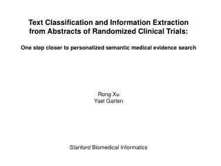 Text Classification and Information Extraction from Abstracts of Randomized Clinical Trials: