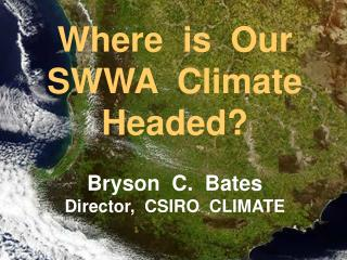Where  is  Our  SWWA  Climate  Headed?