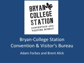 Bryan-College Station Convention & Visitor's Bureau