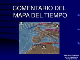 COMENTARIO DEL  MAPA DEL TIEMPO