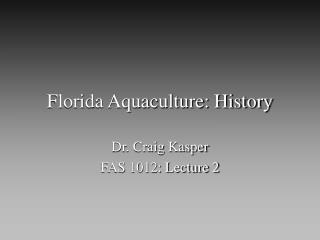 Florida Aquaculture: History