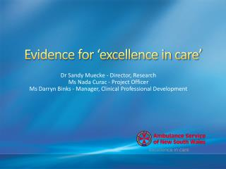 Evidence for 'excellence in care'