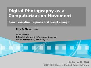 Digital Photography as a Computerization Movement Communication regimes and social change
