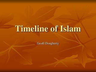 Timeline of Islam