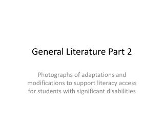 General Literature Part 2