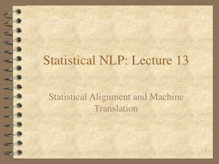 Statistical NLP: Lecture 13