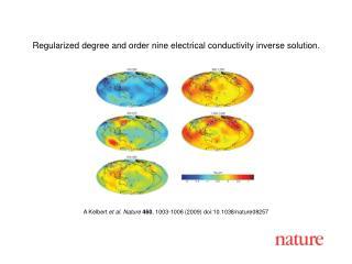 A Kelbert  et al. Nature 460 ,  1003 - 1006  (2009) doi:10.1038/nature08 257