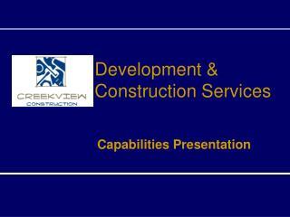 Development & Construction Services