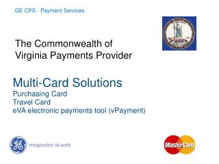 Multi-Card Solutions Purchasing Card Travel Card eVA electronic payments tool (vPayment)