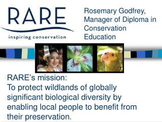 Rosemary Godfrey, Manager of Diploma in Conservation Education