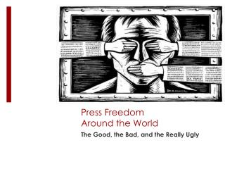 Press Freedom  Around the World