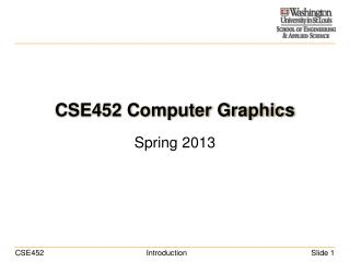 CSE452 Computer Graphics