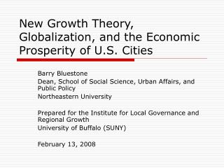 New Growth Theory, Globalization, and the Economic Prosperity of U.S. Cities