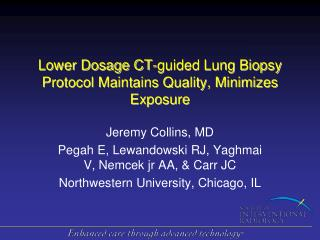 Lower Dosage CT-guided Lung Biopsy Protocol Maintains Quality, Minimizes Exposure