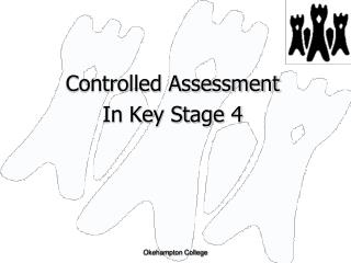 Controlled Assessment  In Key Stage 4