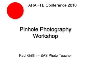 Pinhole Photography Workshop