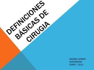 DEFINICIONES B�sicas DE CIRUGIA