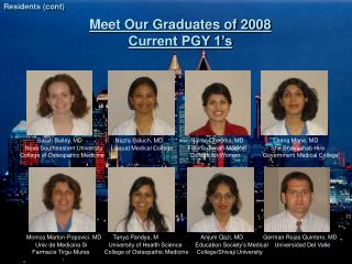 Meet Our Graduates of 2008 Current PGY 1's