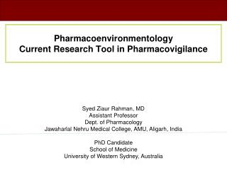 Pharmacoenvironmentology  Current Research Tool in Pharmacovigilance