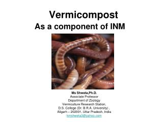 Vermicompost As a component of INM