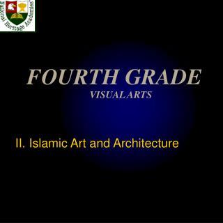 FOURTH GRADE  VISUAL ARTS