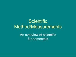 Scientific Method/Measurements