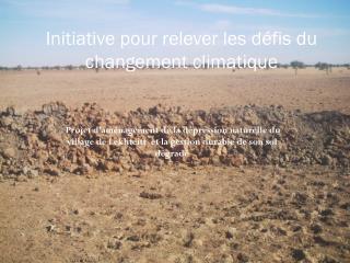 Initiative pour relever les défis du changement climatique