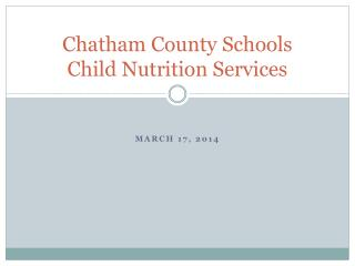 Chatham County Schools Child  Nutrition Services