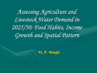 Assessing Agriculture and Livestock Water Demand in 2025