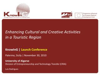 Enhancing  Cultural  and  Creative  Activities in  a  Touristic Region