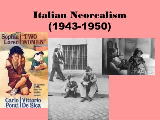 Italian Neorealism (1943-1950)