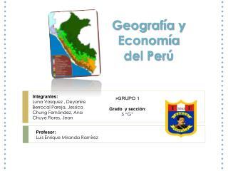 Geografía y Economía del Perú