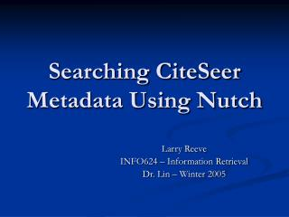 Searching CiteSeer Metadata Using Nutch