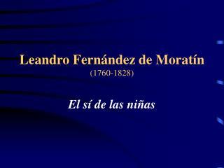 Leandro Fern ndez de Morat n 1760-1828