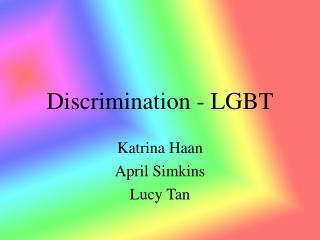 Discrimination - LGBT